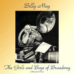 The Girls And Boys Of Broadway — Billy May