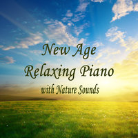 New Age Relaxing Piano with Nature Sounds — The O'Neill Brothers Group