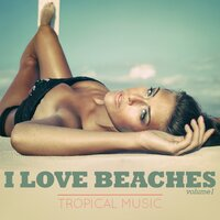 I Love Beaches, Vol. 1 — сборник