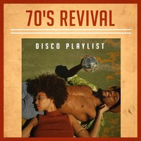 70's Revival Disco Playlist — Generation Disco, 70s Music All Stars, #1 Disco Dance Hits