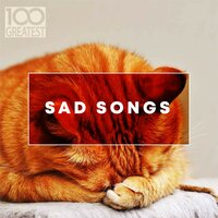 100 Greatest Sad Songs — сборник