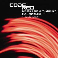It's So Easy — DJ Spen, DJ Spen & The Muthafunkaz feat. Ann Nesby, The Muthafunkaz