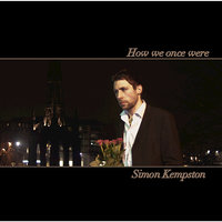 How We Once Were — Simon Kempston
