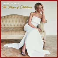 The Magic of Christmas — Samantha Jade
