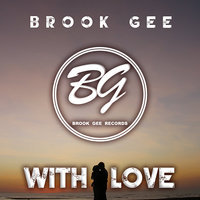 With Love — Brook Gee