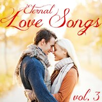 Eternal Love Songs, Vol. 3 — Love Valentine's Day