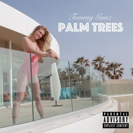 Palm Trees — Tommy Gunz