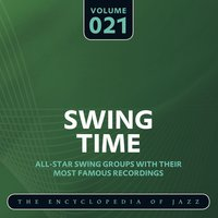 Swing Time - The Encyclopedia of Jazz, Vol. 21 — сборник
