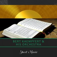 Sheet Music — Bert Kaempfert & His Orchestra