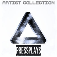 Artist Collection - Pressplays (Deep House, Tech House, Progressive House) — Pressplays