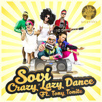 Crazy Lazy Dance — SOVI