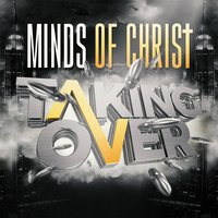 Taking Over — Minds of Christ