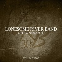 Chronology, Vol. Two — Lonesome River Band
