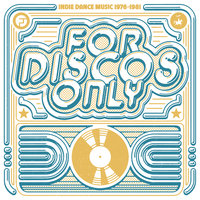 For Discos Only: Indie Dance Music From Fantasy & Vanguard Records (1976-1981) — сборник