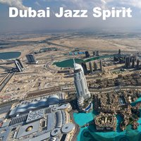 Dubai Jazz Spirit — сборник