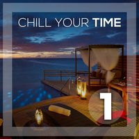 Chill Your Time 1 — сборник