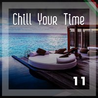 Chill Your Time 11 — сборник