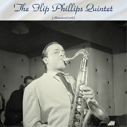 The Flip Phillips Quintet — Oscar Peterson, Buddy Rich, Herb Ellis, The Flip Phillips Quintet