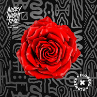 Flowers — Nicky Night Time feat. Nat Dunn