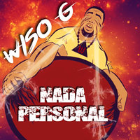 Nada Personal — Wiso G