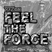 Feel the Force — Vizon
