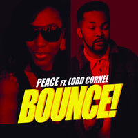 Bounce — Peace, Lord Cornel