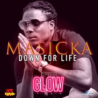 Down for Life — Masicka