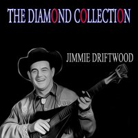 The Diamond Collection — Jimmie Driftwood