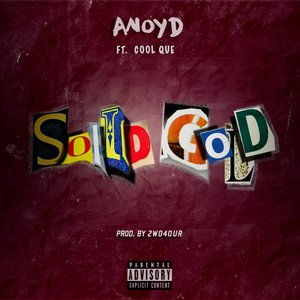 ANoyd, Cool Que - Solid Gold
