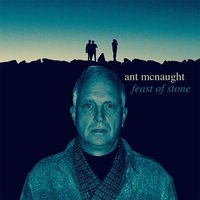 Feast of Stone — Ant McNaught