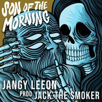 Son Of The Morning — Jangy Leeon