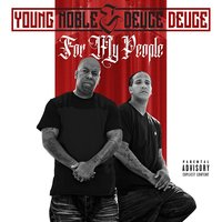 For My People — Young Noble, Deuce Deuce