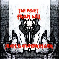 The Poet from Hell — Jean Dawnbringer, Anton Szandor LaVey, Aleister Crowley