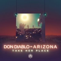 Take Her Place — Don Diablo