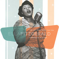 The Last Decca Years 1949-1954 — Ella Fitzgerald