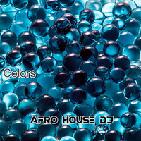 Colors — Afro House Dj
