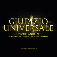 Giudizio Universale - Michelangelo And The Secrets Of The Sistine Chapel — John Metcalfe