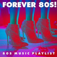 Forever 80S! - 80S Music Playlist — The Cover Crew, Cover Guru, Hits of the 80's