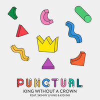 King Without a Crown — Punctual