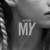 Nothing (Stripped) — My