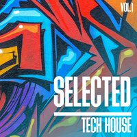 Selected Tech House, Vol. 1 — сборник