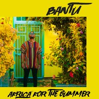 Africa for the Summer — Bantu
