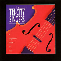 A Songwriter's Point Of View — The Tri-City Singers