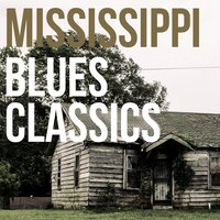 Mississippi Blues Classics — сборник