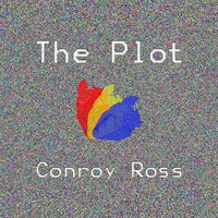 The Plot — Conroy Ross
