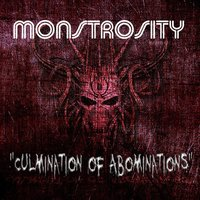 Culmination of Abominations — Monstrosity