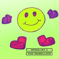 Momajay & the Rebellion — momajay