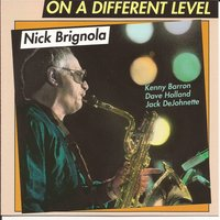 On a Different Level — David Holland, Jack DeJohnette, Kenny Barron, Nick Brignola