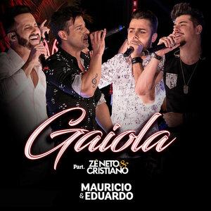 Maurício & Eduardo, Zé Neto & Cristiano - Gaiola