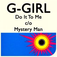 Do It to Me C/O Mystery Man — G-Girl